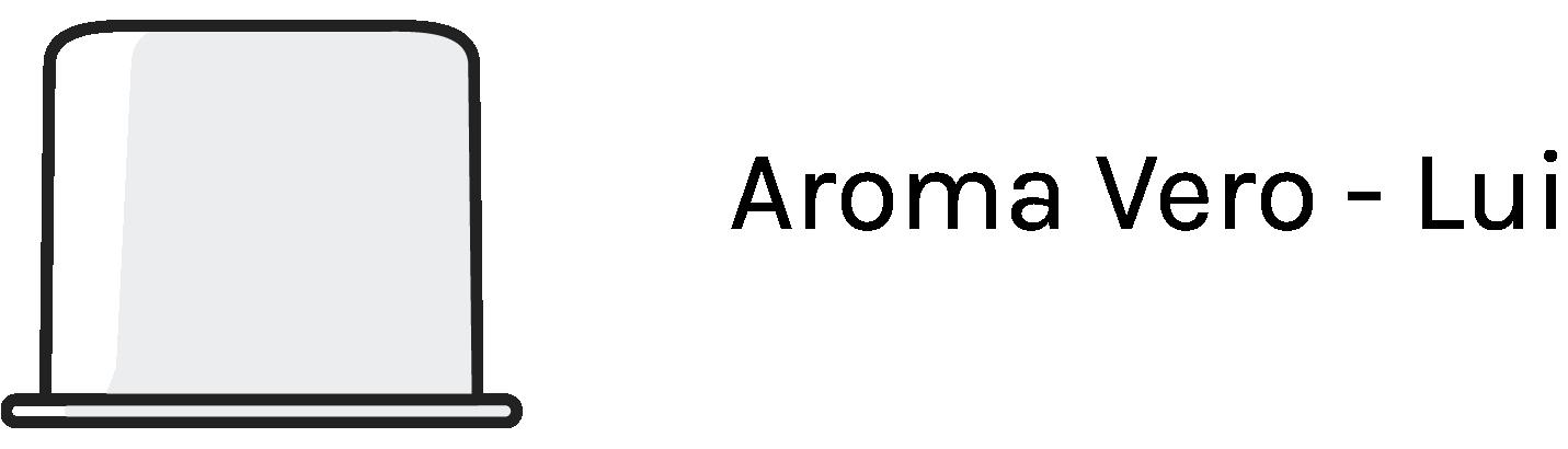 Aroma Vero - Lui
